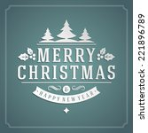 christmas retro typography and... | Shutterstock .eps vector #221896789