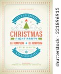 christmas party invitation... | Shutterstock .eps vector #221896915