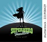 feminist superhero burst... | Shutterstock .eps vector #221908429