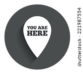 you are here sign icon. info...