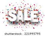 white sale sign over confetti... | Shutterstock .eps vector #221995795