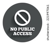 no public access sign icon....