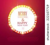 merry christmas light billboard.... | Shutterstock .eps vector #222107719