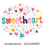 sweetheart typography lettering ... | Shutterstock .eps vector #222140905