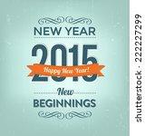 2015   calligraphic new year...   Shutterstock .eps vector #222227299