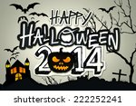 happy halloween 2014 black... | Shutterstock . vector #222252241