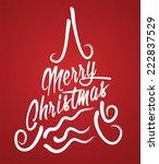 merry christmas hand lettering... | Shutterstock .eps vector #222837529