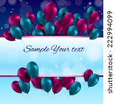 color glossy balloons card... | Shutterstock .eps vector #222994099
