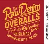 vintage raw denim typography  t ...   Shutterstock .eps vector #223017784