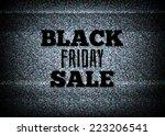 tv commercial black friday sale ... | Shutterstock .eps vector #223206541