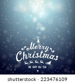 christmas and new year greeting ... | Shutterstock .eps vector #223476109
