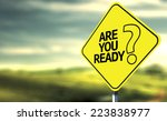 are you ready creative sign | Shutterstock . vector #223838977