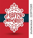 happy new year  lettering... | Shutterstock .eps vector #223975285