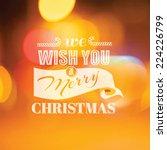 christmas calligraphic card  ... | Shutterstock .eps vector #224226799