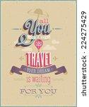 vintage travel poster. vector... | Shutterstock .eps vector #224275429