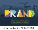 brand making vector illustration | Shutterstock .eps vector #224487331