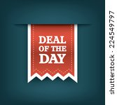 deal of the day vertical ribbon ... | Shutterstock .eps vector #224549797