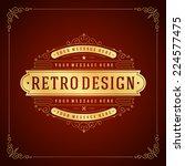vintage label template. retro... | Shutterstock .eps vector #224577475