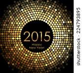 vector   happy new year 2015  ... | Shutterstock .eps vector #224793895