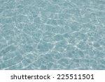 water texture background | Shutterstock . vector #225511501