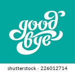 """good Bye"" Calligraphic..."
