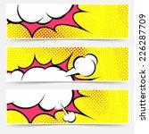 Explosion steam bubble pop-art web header set - funny funky banner comics background. Vector illustration | Shutterstock vector #226287709