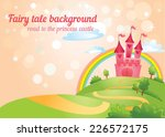 beautiful fairy tale background ... | Shutterstock .eps vector #226572175