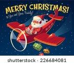 santa's plane. christmas card   ... | Shutterstock .eps vector #226684081
