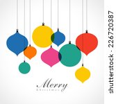 christmas ornaments   colorful... | Shutterstock .eps vector #226720387