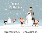 snowman and kids making a... | Shutterstock .eps vector #226782151