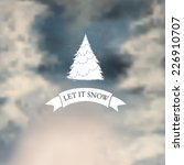 winter typography  with blurry... | Shutterstock .eps vector #226910707