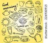 breakfast food and icons doodle ... | Shutterstock .eps vector #226930915