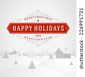 christmas retro typographic and ... | Shutterstock .eps vector #226991731