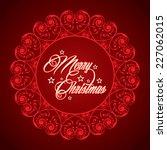 creative concept of merry...   Shutterstock .eps vector #227062015