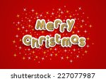 merry christmas greeting card... | Shutterstock .eps vector #227077987