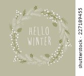 hello winter greeting card | Shutterstock .eps vector #227189455