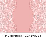 abstract background  wedding... | Shutterstock .eps vector #227190385