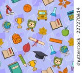 seamless pattern back to school ... | Shutterstock . vector #227270614