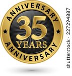35 years anniversary gold label ... | Shutterstock .eps vector #227294887