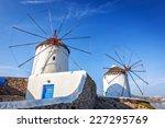 Famous Mykonos Windmills ...