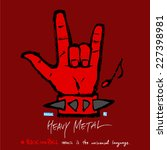 heavy metal hand background  ... | Shutterstock .eps vector #227398981