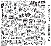 music   doodles collection | Shutterstock .eps vector #227453845