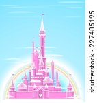 fairy tale pink sparkly palace... | Shutterstock .eps vector #227485195