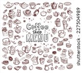 hand drawn coffee and... | Shutterstock .eps vector #227504989