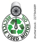 recycle used oil is an... | Shutterstock .eps vector #227564689