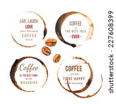 coffee stains with type designs  | Shutterstock .eps vector #227608399