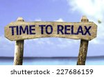 Time To Relax Wooden Sign With...