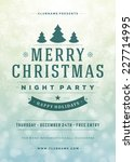 christmas night party poster or ... | Shutterstock .eps vector #227714995