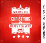 christmas typographic greeting... | Shutterstock .eps vector #227726791
