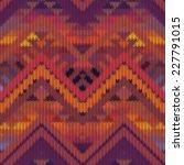 seamless knitted navajo pattern ...   Shutterstock .eps vector #227791015